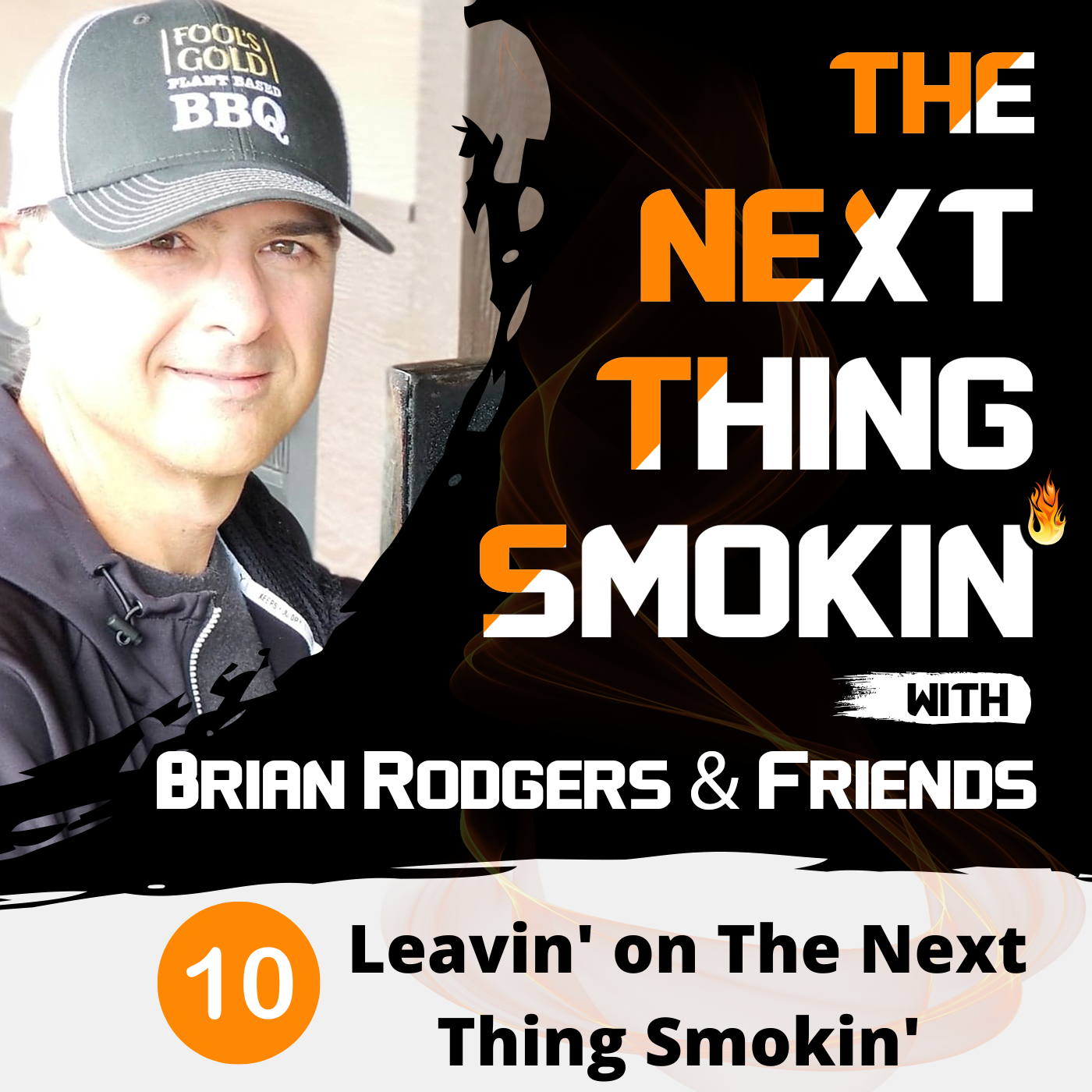 Leavin' on The Next Thing Smokin'