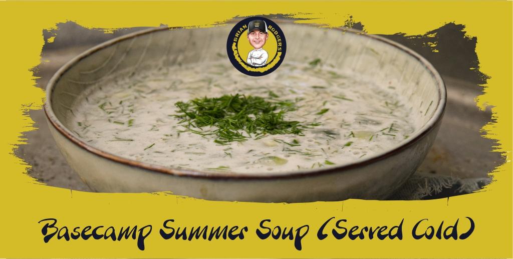Basecamp Summer Soup